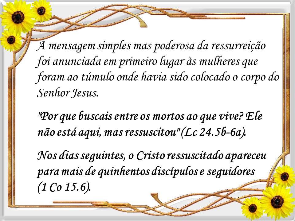 A grandeza de Cristo foi mais de que uma vida, pois a sua grandeza verdadeiramente vem de poder dar a vida através da ressurreição. Um plano para redi