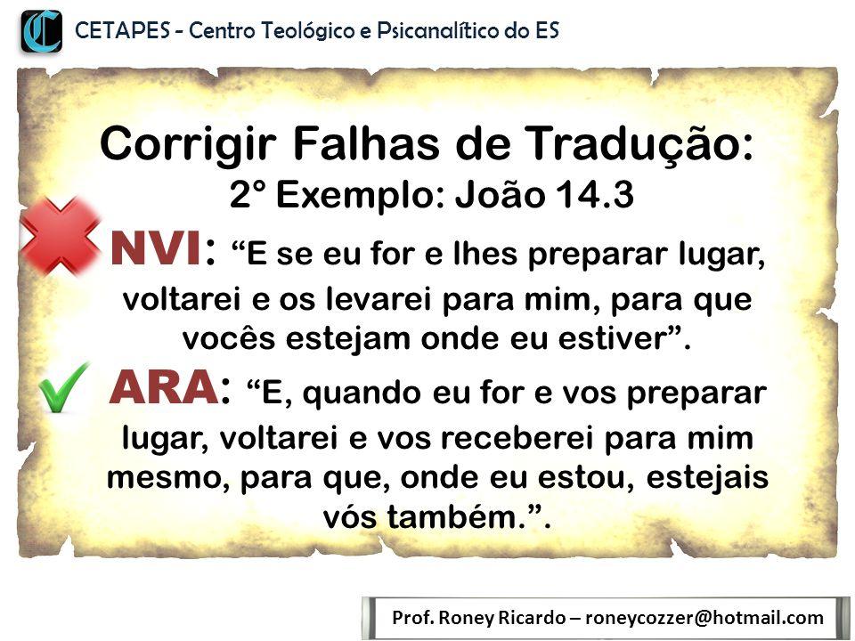 Corrigir Falhas de Tradução: 2° Exemplo: João 14.3 Prof.
