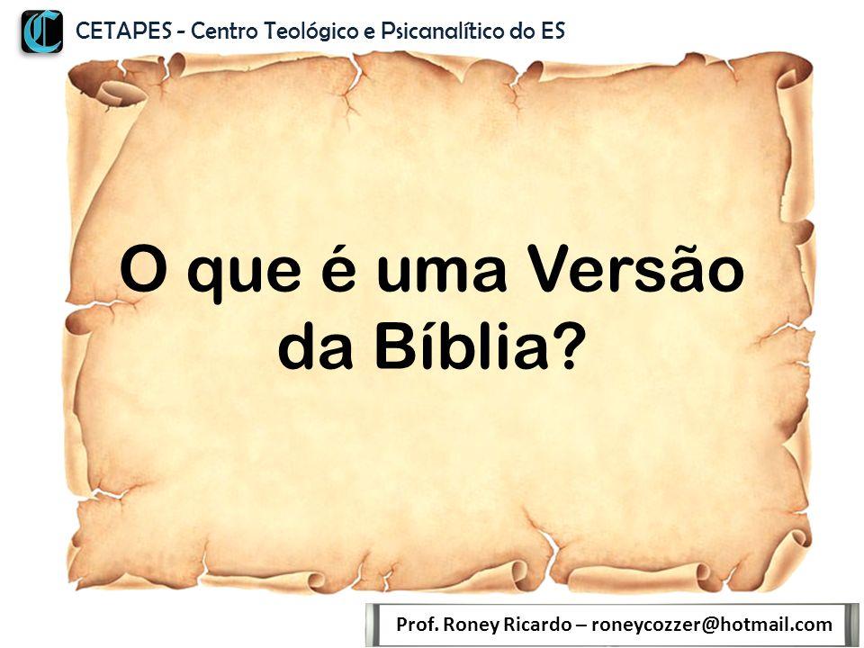 O que é uma Versão da Bíblia.Prof.
