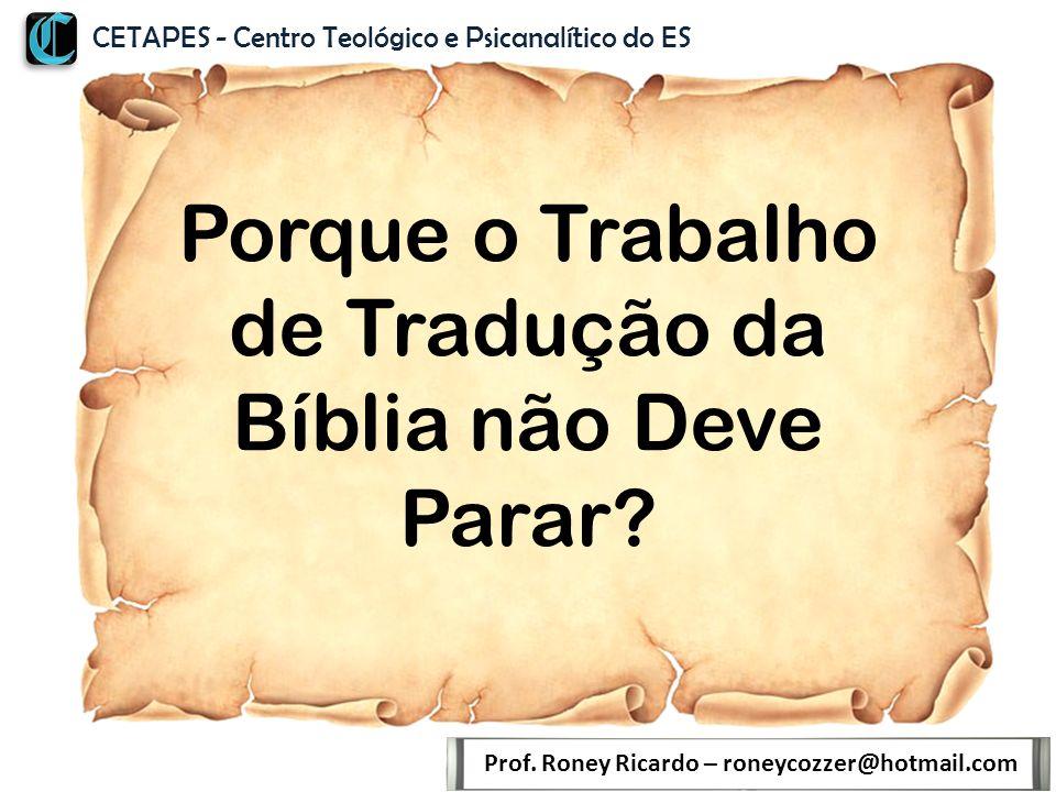 Porque o Trabalho de Tradução da Bíblia não Deve Parar.