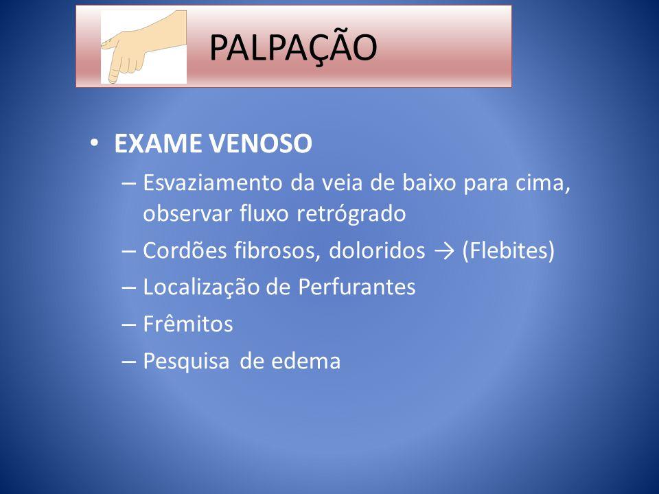 PALPAÇÃO EXAME LINFÁTICO – Consistência do edema Mole Duro Fibroso – Gânglios linfáticos – Tumores –...