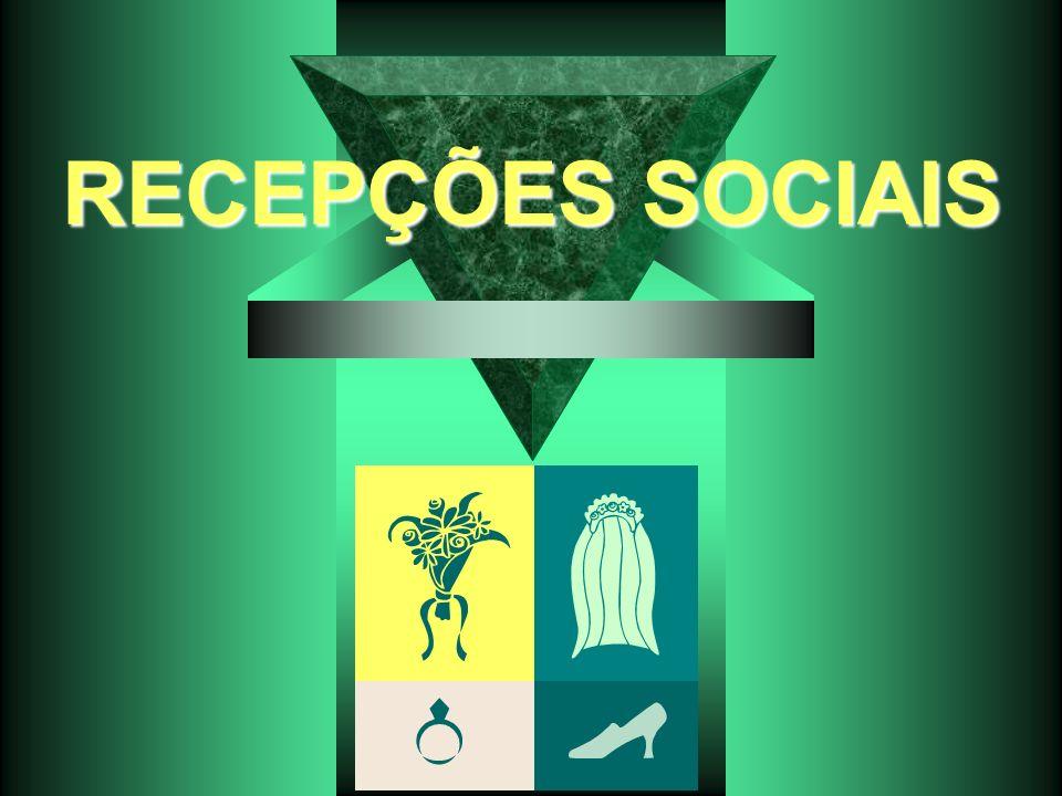 RECEPÇÕES SOCIAIS