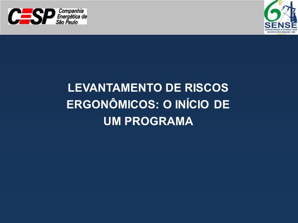 Objetivo A Companhia Energética de São Paulo - CESP, preocupada com a saúde integral de seus empregados, encontrou na ergonomia uma ferramenta que possibilita a melhoria de sua qualidade de vida, iniciando, por isso, o que em 2009 constituirá o Programa de Ergonomia e Promoção da Saúde