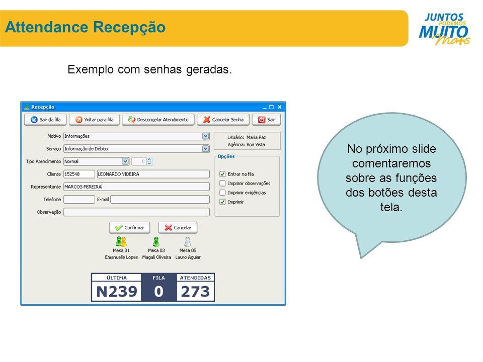 Attendance Recepção Exemplo com senhas geradas.