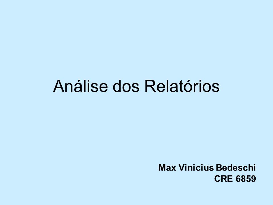 Análise dos Relatórios Max Vinicius Bedeschi CRE 6859