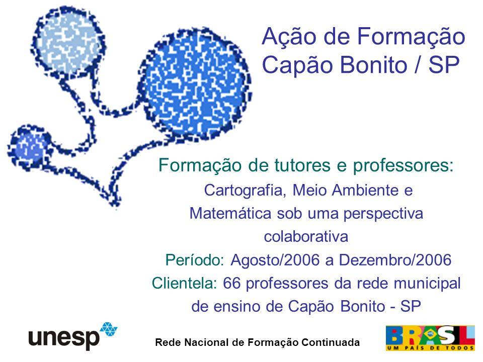 Equipe Responsável Coordenação Profa.Dra. Bernadete Benetti Formadora Profa.