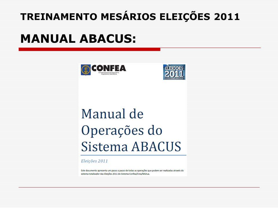 TREINAMENTO MESÁRIOS ELEIÇÕES 2011 MANUAL ABACUS: