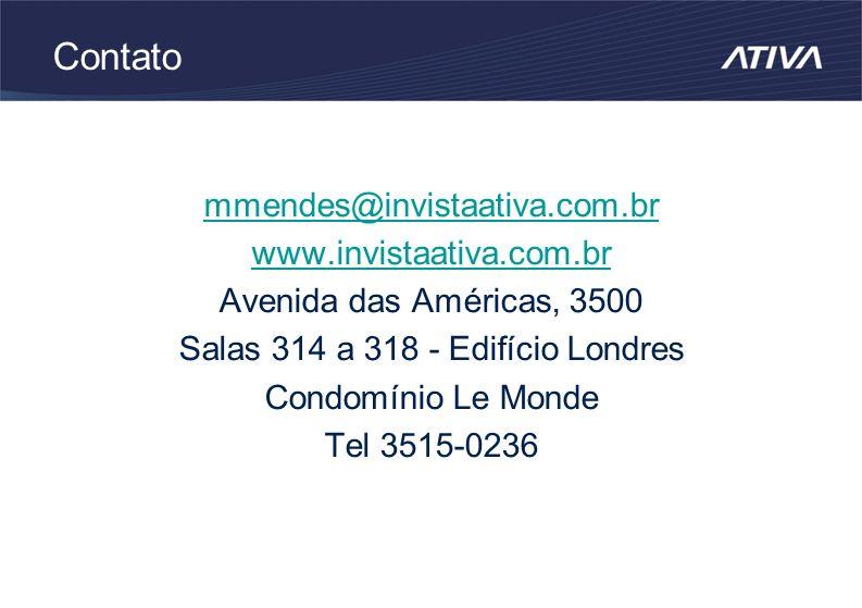 Contato mmendes@invistaativa.com.br www.invistaativa.com.br Avenida das Américas, 3500 Salas 314 a 318 - Edifício Londres Condomínio Le Monde Tel 3515-0236