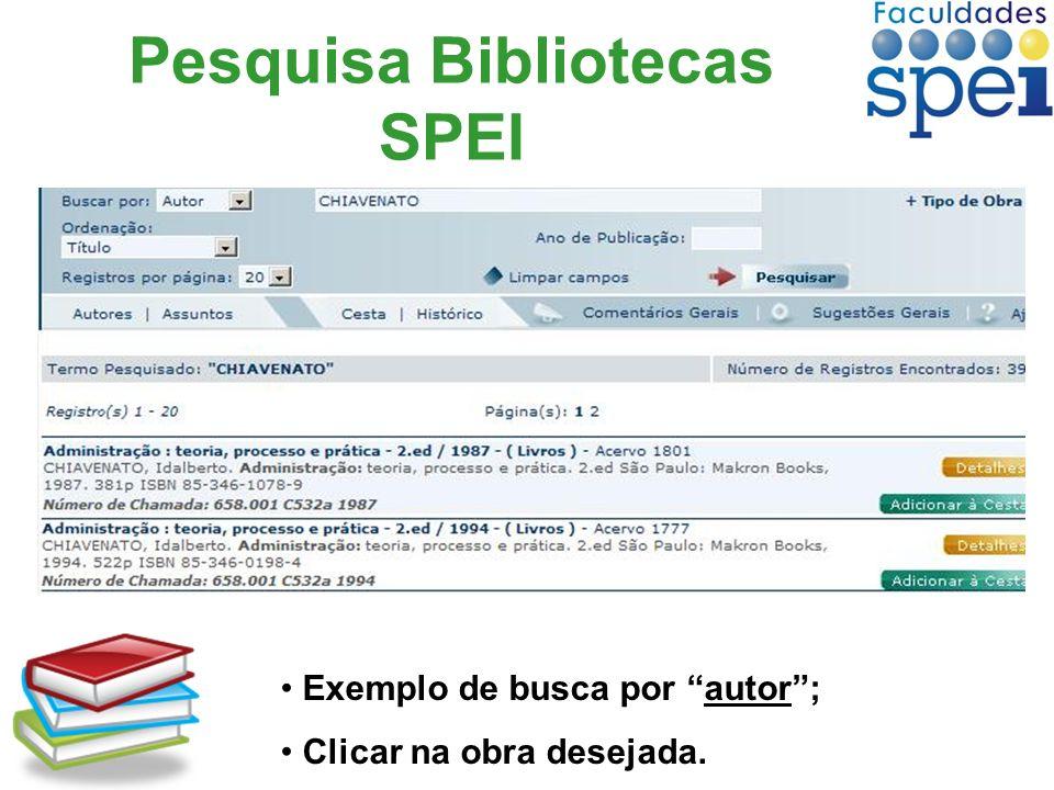 Pesquisa Bibliotecas SPEI Exemplo de busca por autor; Clicar na obra desejada.