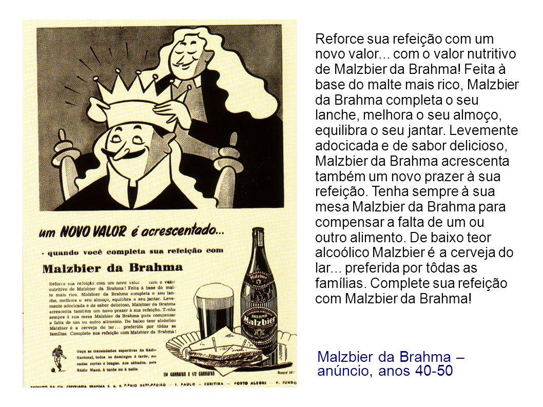 Contendo o malte tão rico em propriedades alimentícias, Malbier da Brahma completa qualquer refeição.