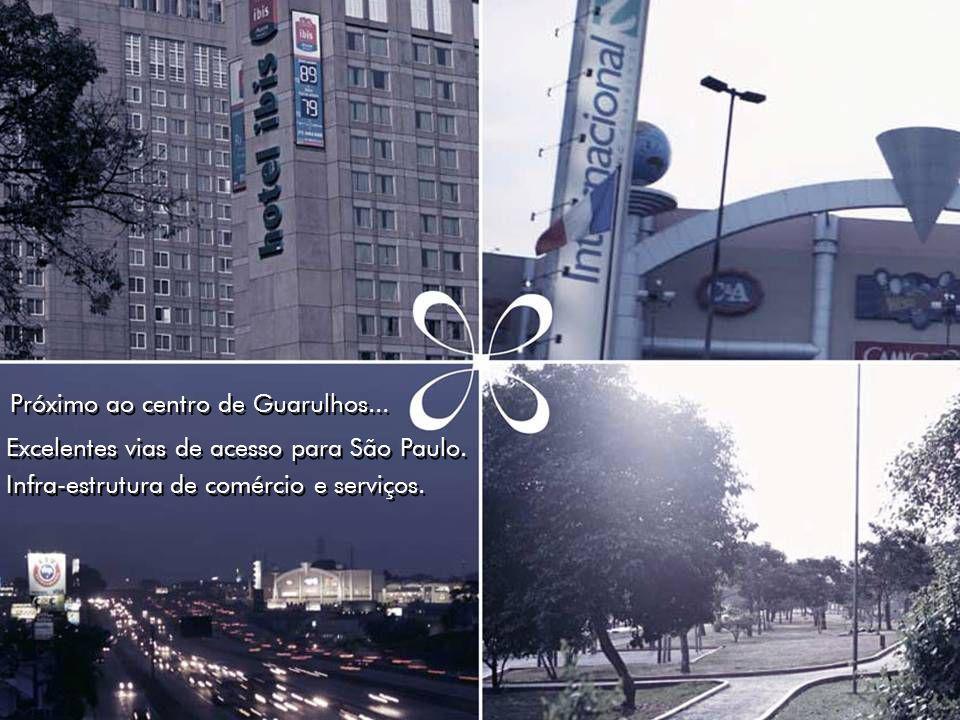 Excelentes vias de acesso para São Paulo. Próximo ao centro de Guarulhos... Infra-estrutura de comércio e serviços.