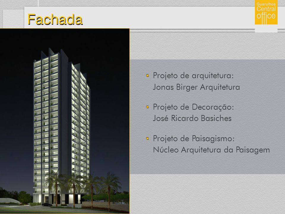 Fachada Projeto de arquitetura: Jonas Birger Arquitetura Projeto de Decoração: José Ricardo Basiches Projeto de Paisagismo: Núcleo Arquitetura da Pais