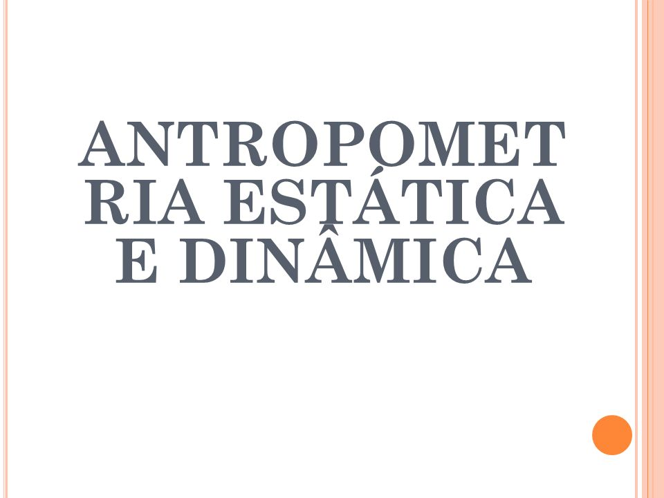 POSTURAS ADEQUADAS TRABALHO EM PÉ Alturas recomendadas para as superfícies horizontais de trabalho (KROEMER; GRANDJEAN, 2005).