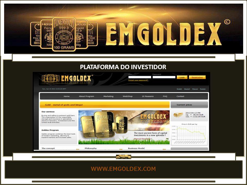 WWW.EMGOLDEX.COM PLATAFORMA DO INVESTIDOR