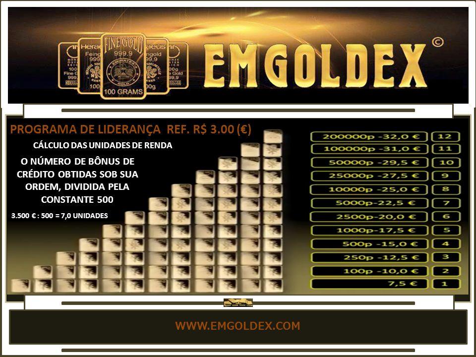 WWW.EMGOLDEX.COM PROGRAMA DE LIDERANÇA REF.