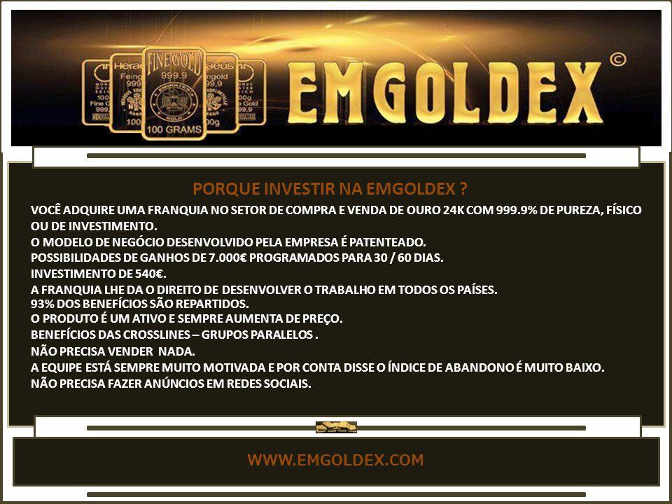 WWW.EMGOLDEX.COM O MODELO DE NEGÓCIO DESENVOLVIDO PELA EMPRESA É PATENTEADO.