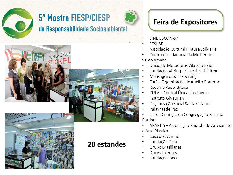 Feira de Expositores 20 estandes SINDUSCON-SP SESI-SP Associação Cultural Pintura Solidária Centro de cidadania da Mulher de Santo Amaro União de Mora