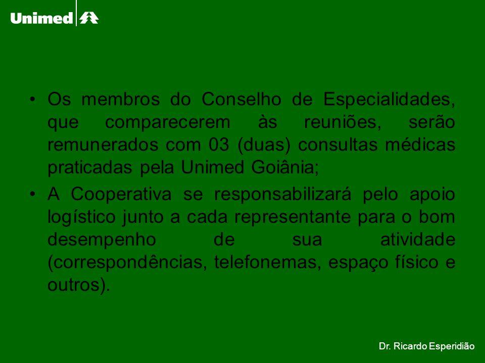 Os membros do Conselho de Especialidades, que comparecerem às reuniões, serão remunerados com 03 (duas) consultas médicas praticadas pela Unimed Goiân