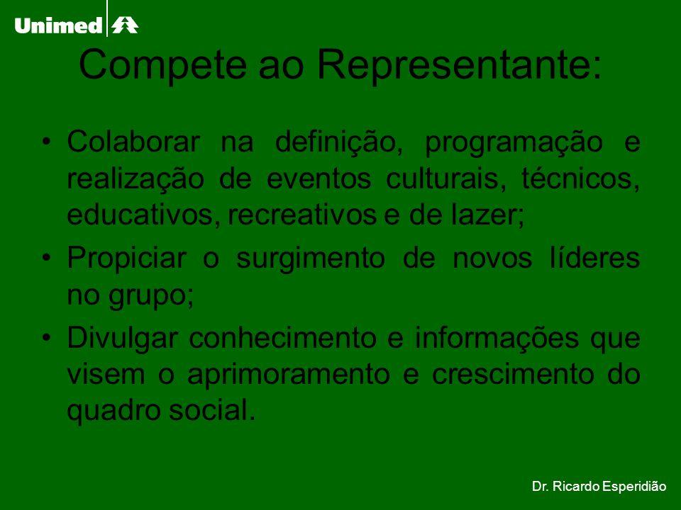 Compete ao Representante: Colaborar na definição, programação e realização de eventos culturais, técnicos, educativos, recreativos e de lazer; Propici