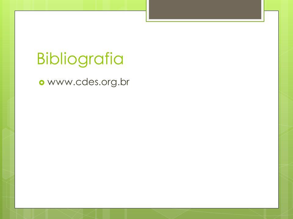 Bibliografia www.cdes.org.br