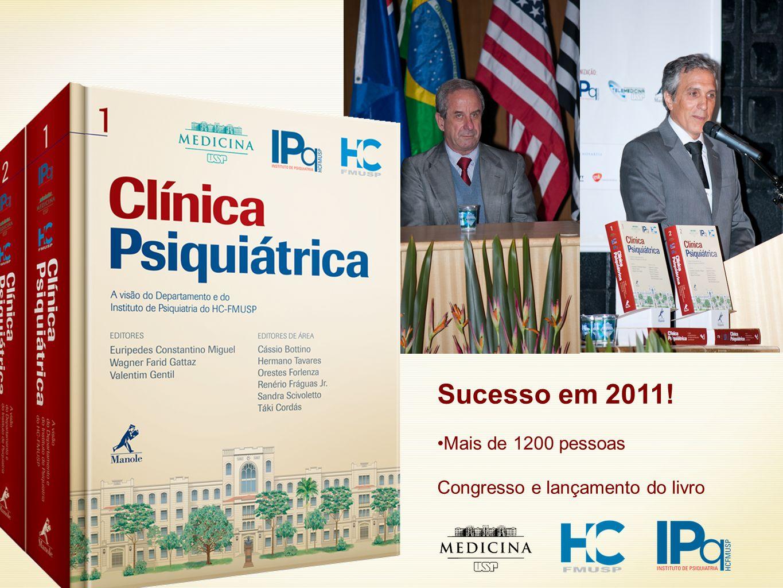 Sucesso em 2011! Mais de 1200 pessoas Congresso e lançamento do livro
