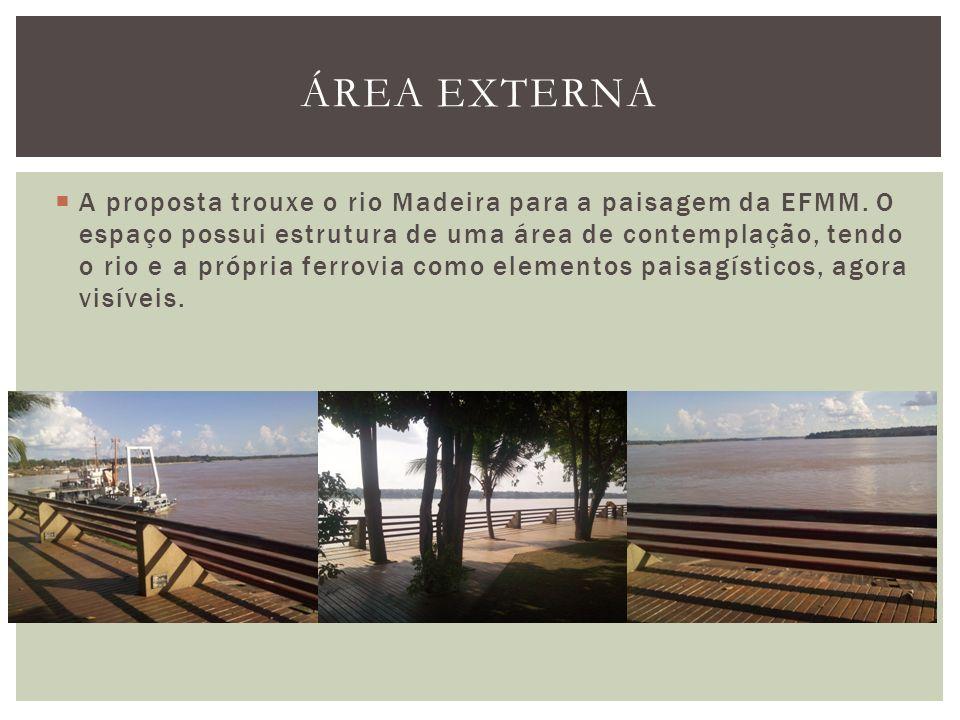 A proposta trouxe o rio Madeira para a paisagem da EFMM. O espaço possui estrutura de uma área de contemplação, tendo o rio e a própria ferrovia como