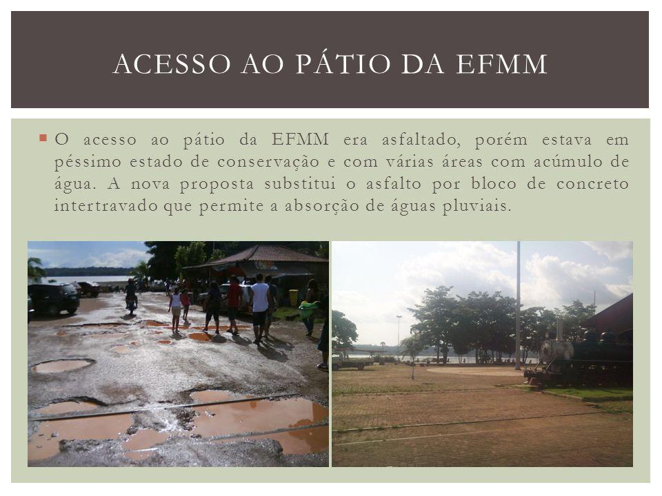 O acesso ao pátio da EFMM era asfaltado, porém estava em péssimo estado de conservação e com várias áreas com acúmulo de água. A nova proposta substit