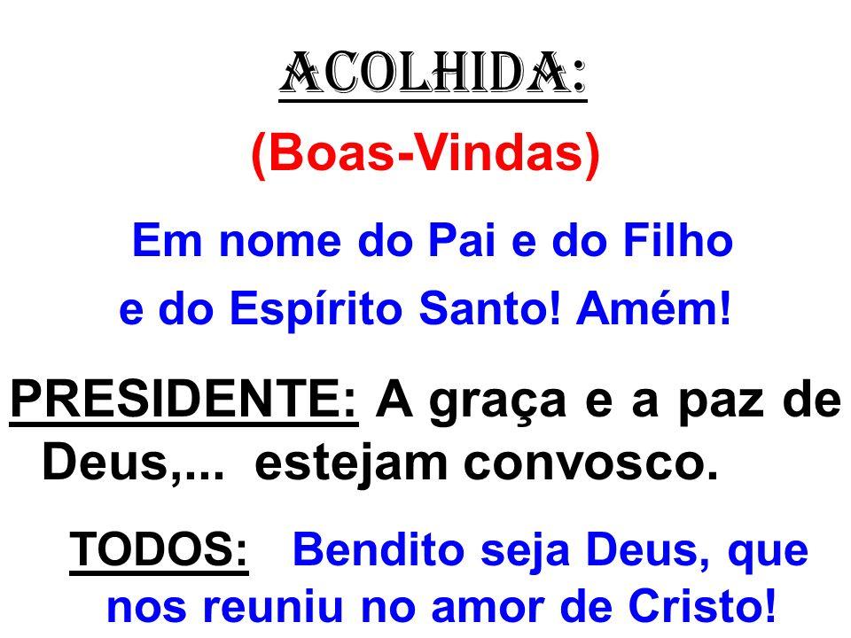 ORAÇÃO EUCARÍSTICA : ( II ) PADRE: Lembrai-vos, ó Pai, da vossa Igreja que se faz presente pelo mundo inteiro: que ela cresça na caridade, com o Papa, N..., com o nosso Bispo, N...