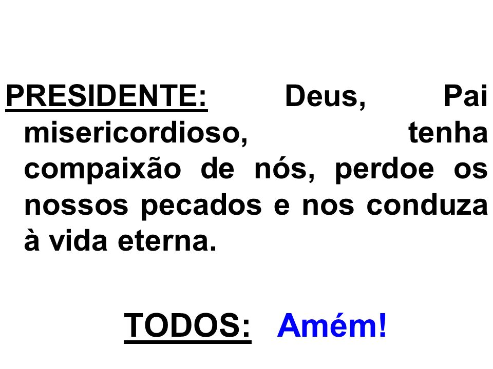 CANTO DE COMUNHÃO: Senhor, graças e louvores, sejam dados a todo momento.