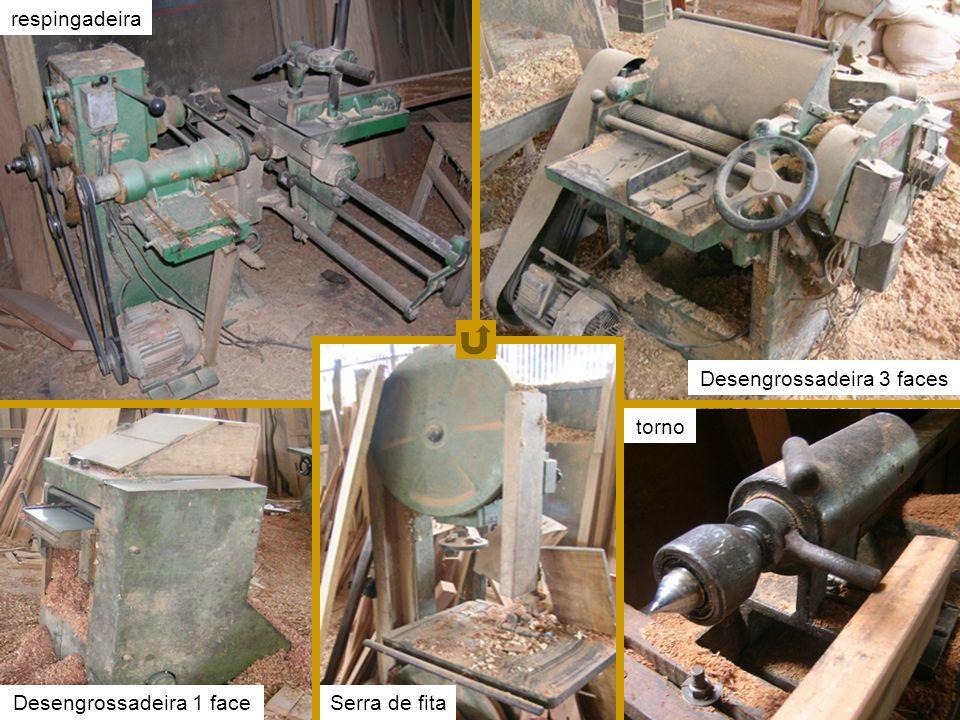 fotos equipamentos respingadeira Desengrossadeira 3 faces Desengrossadeira 1 faceSerra de fita torno