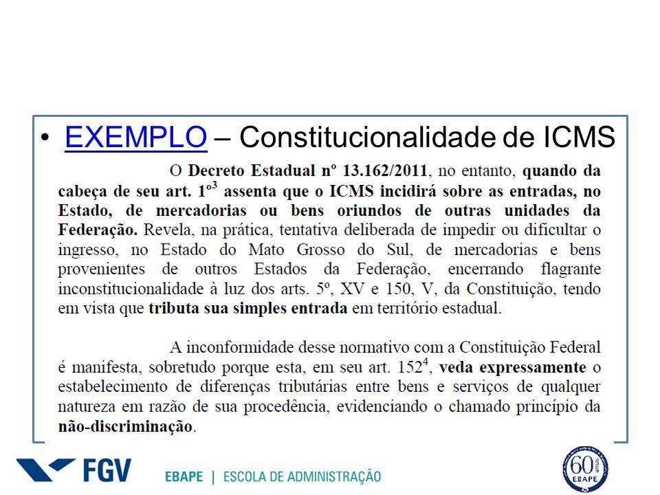 EXEMPLO – Constitucionalidade de ICMS discriminatório, referendo a compras em internet feitos no Mato Grosso do SulEXEMPLO