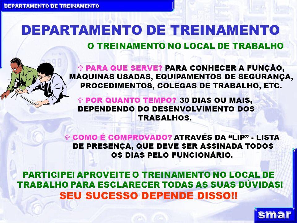 DEPARTAMENTO DE TREINAMENTO O TREINAMENTO NO LOCAL DE TRABALHO PARA QUE SERVE.