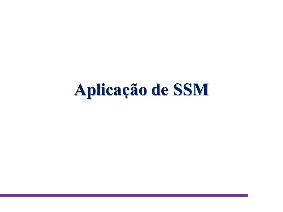 Aplicação de SSM
