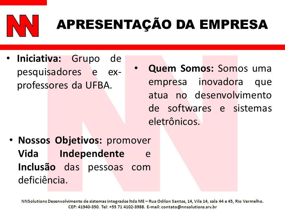 APRESENTAÇÃO DA EMPRESA Iniciativa: Grupo de pesquisadores e ex- professores da UFBA.