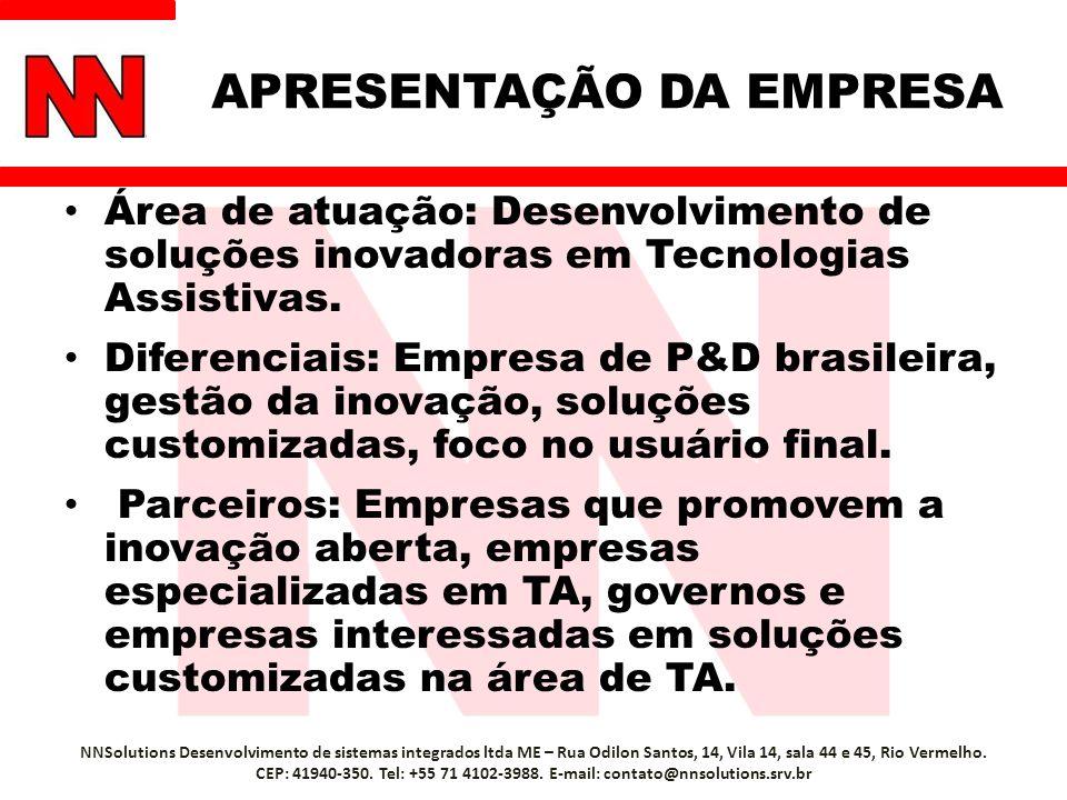 Área de atuação: Desenvolvimento de soluções inovadoras em Tecnologias Assistivas. Diferenciais: Empresa de P&D brasileira, gestão da inovação, soluçõ