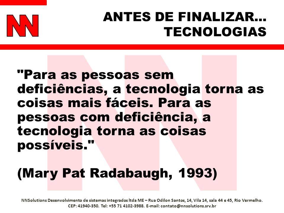 ANTES DE FINALIZAR... TECNOLOGIAS