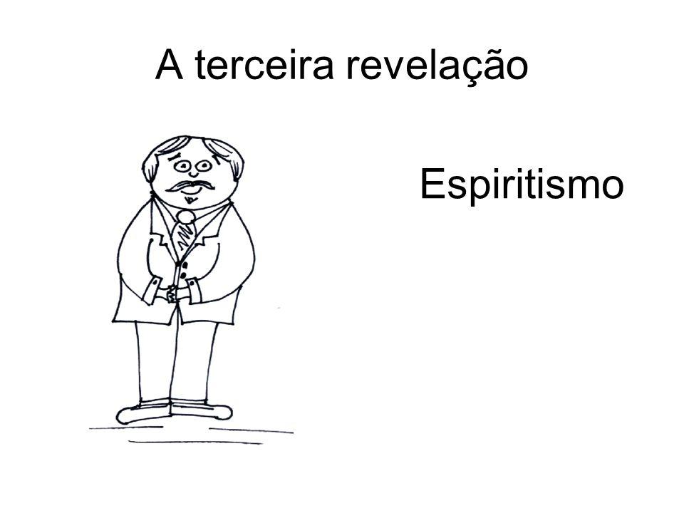 A terceira revelação Espiritismo