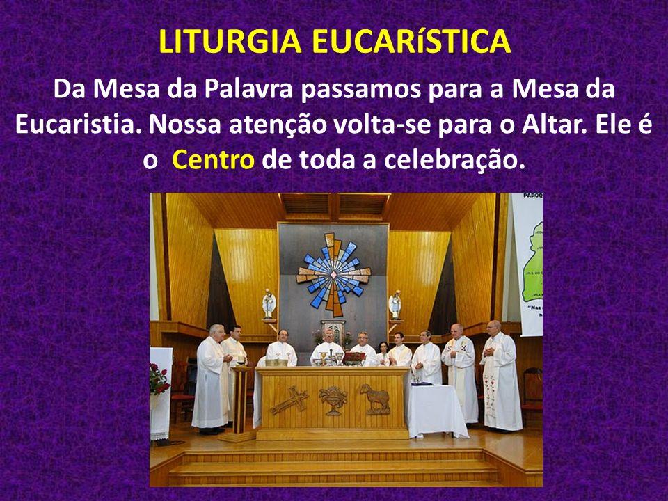 A Liturgia eucarística compõe-se de 3 partes: A preparação das Oferendas: Levam-se ao altar o pão e vinho com água, isto é, os mesmos elementos que Cristo tomou na última Ceia.