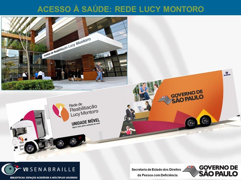 ACESSO À SAÚDE: REDE LUCY MONTORO