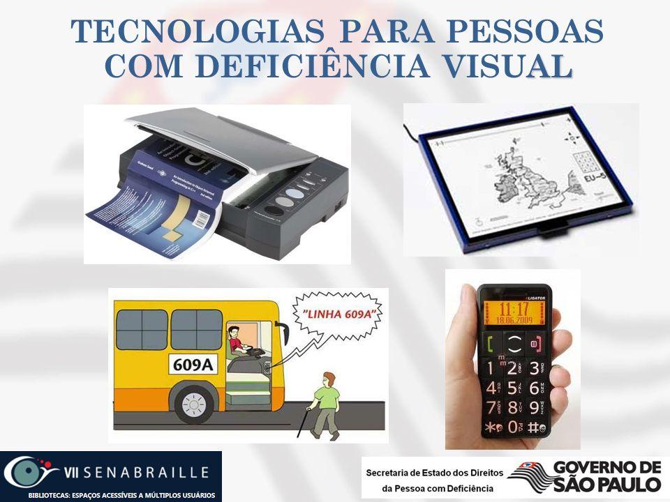 AL TECNOLOGIAS PARA PESSOAS COM DEFICIÊNCIA VISUAL