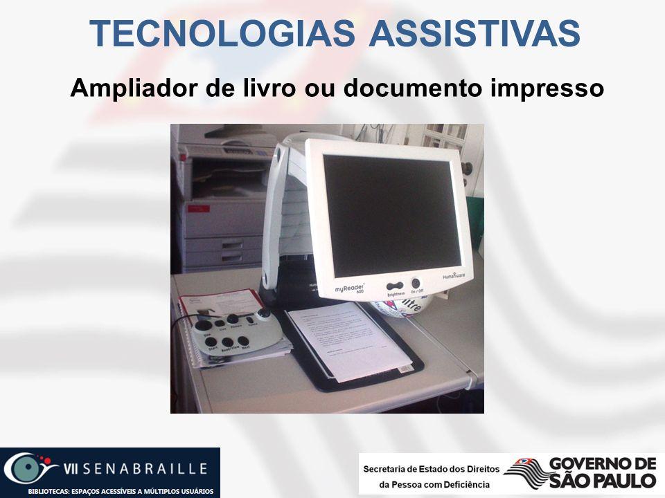 Ampliador de livro ou documento impresso TECNOLOGIAS ASSISTIVAS