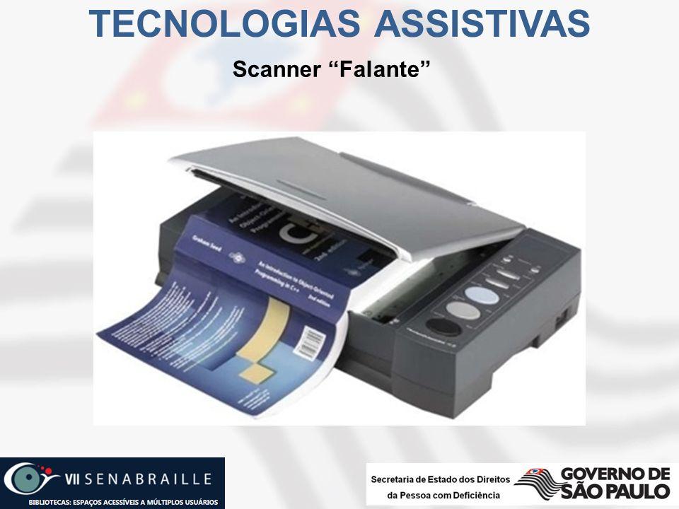 Scanner Falante TECNOLOGIAS ASSISTIVAS