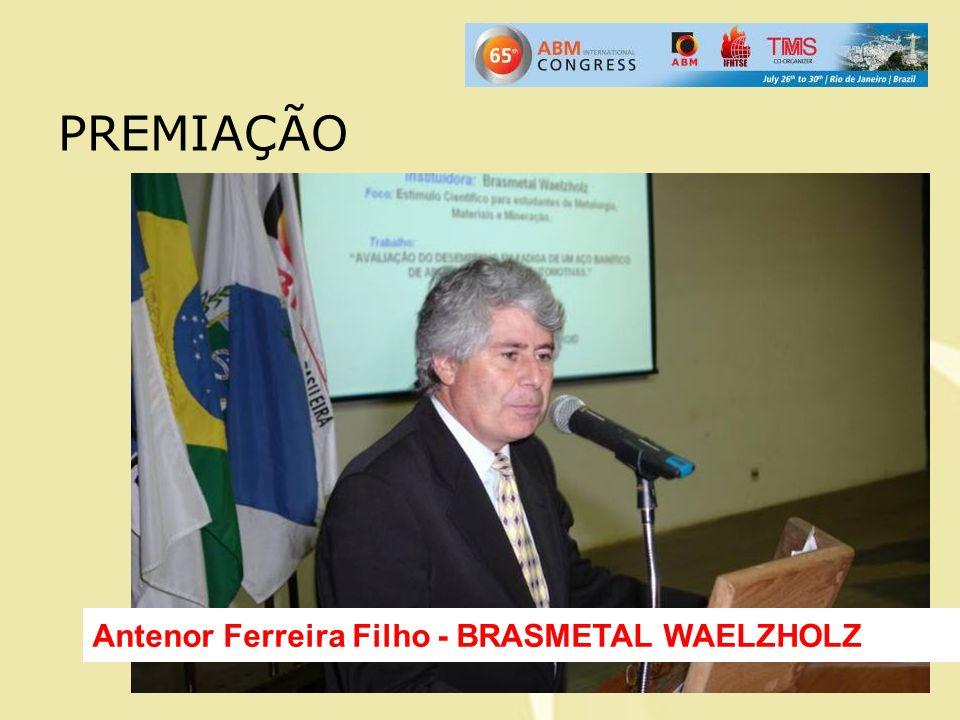 Antenor Ferreira Filho - BRASMETAL WAELZHOLZ PREMIAÇÃO