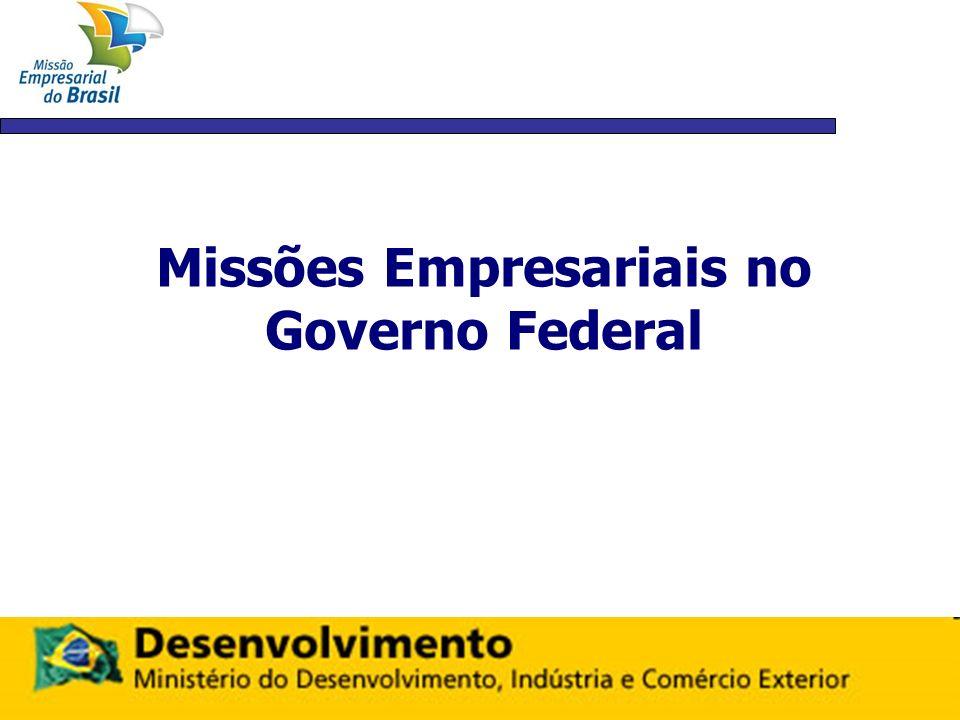 MISSÕES MDIC REALIZADAS – 2009 Chefiadas pelo Ministro Miguel Jorge: 1) Missão ao Norte da África (Argélia, Líbia, Marrocos e Tunísia) 2) Missão à África Subsaariana ( Nigéria, Gana, Senegal e Guiné Equatorial) 3) Missão a Cuba 4) Missão à América Latina (Venezuela, Panamá e Peru) 5) Missão ao Sul da África ( Angola, Moçambique e África do Sul)