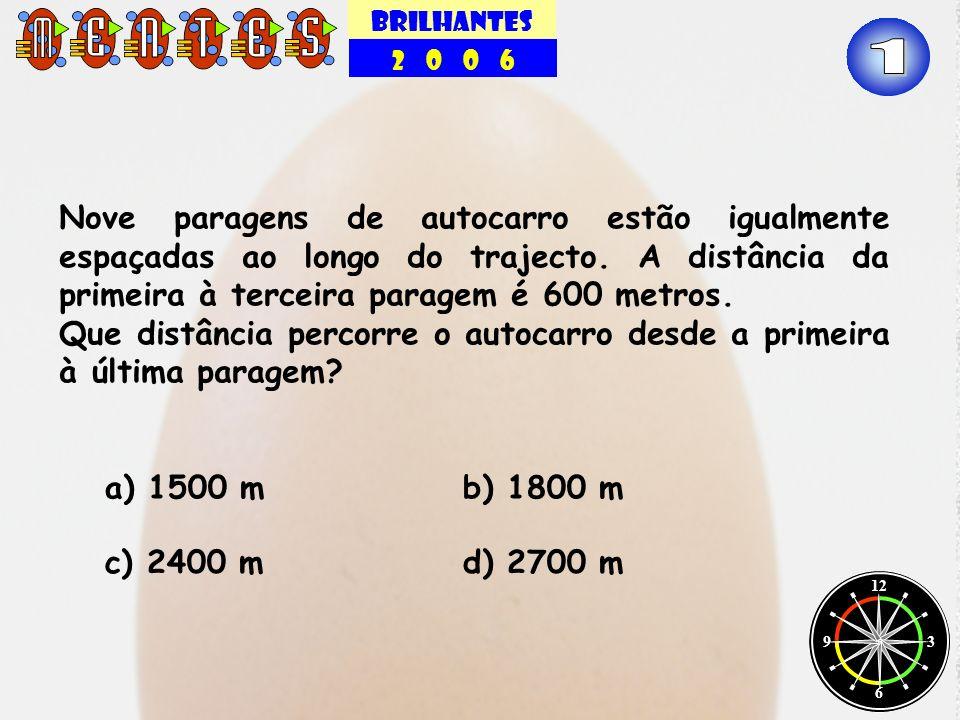 BRILHANTES 2 0 0 6 12 3 6 9 Um bidão cheio pesa 34 Kg.