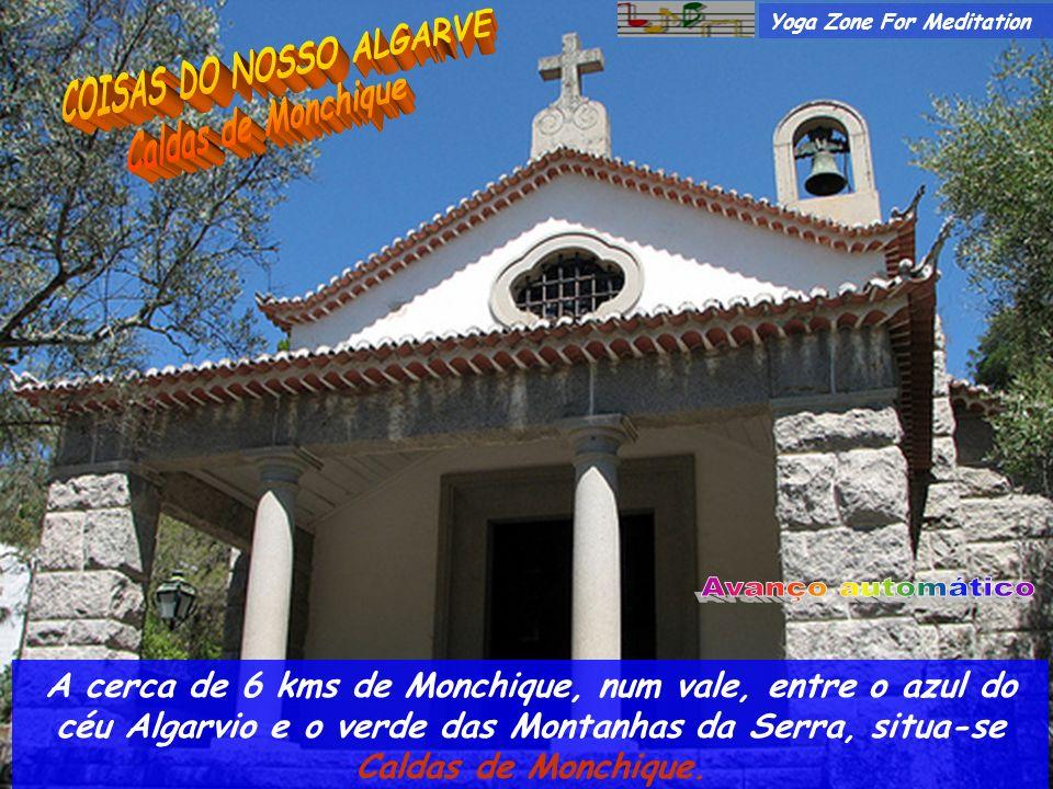 A cerca de 6 kms de Monchique, num vale, entre o azul do céu Algarvio e o verde das Montanhas da Serra, situa-se Caldas de Monchique.