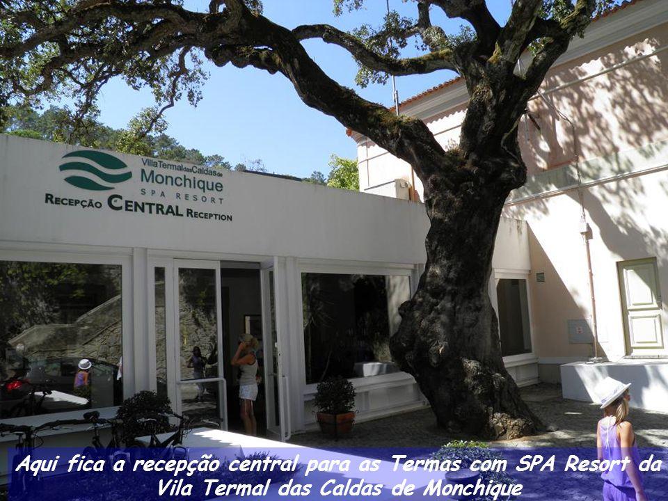 Aqui fica a recepção central para as Termas com SPA Resort da Vila Termal das Caldas de Monchique
