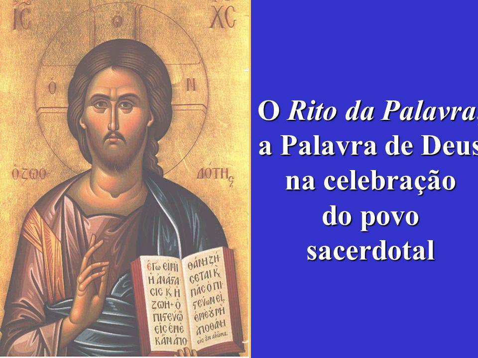 O Rito da Palavra, a Palavra de Deus na celebração do povo sacerdotal