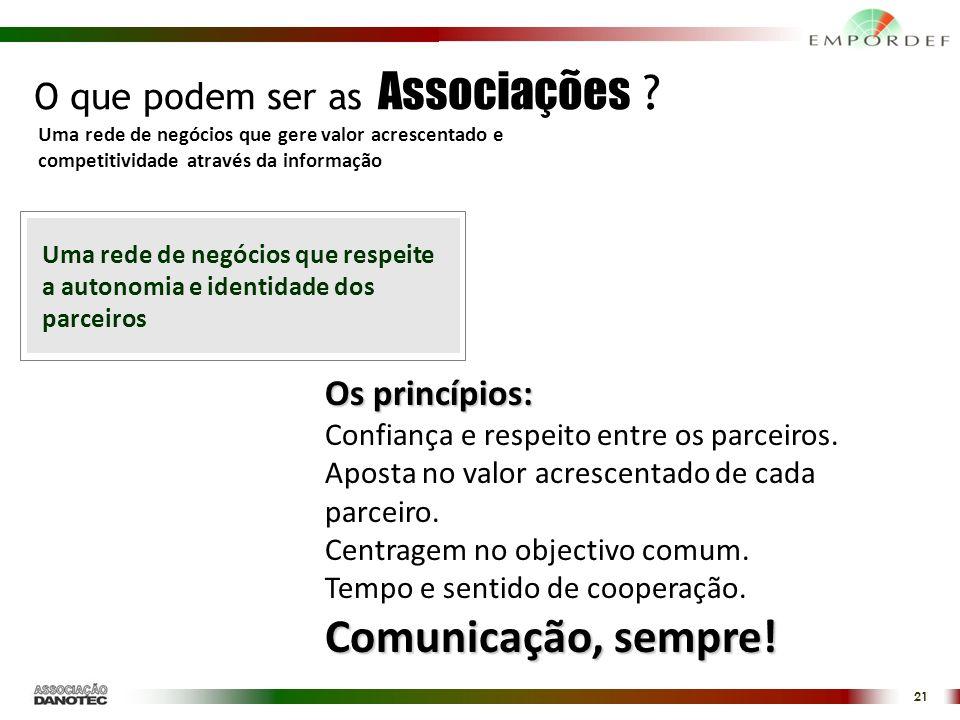 21 Os princípios: Confiança e respeito entre os parceiros.