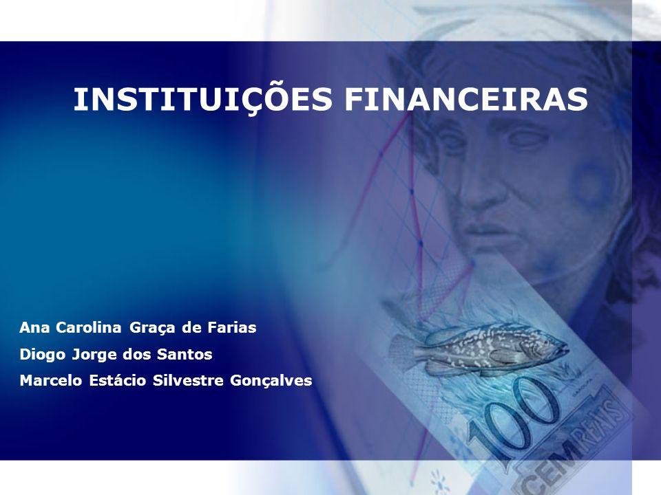 Instituições Financeiras B OVESPA B OVESPA BVRJ BVRJ B M&F B M&F Nova Bolsa Nova Bolsa SOMA SOMA CVM CVM CBLC CBLC Agências de Rating Agências de Rating